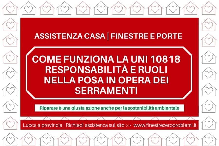 Come funziona la norma UNI 10818 responsabilità e ruoli nella posa in opera dei serramenti