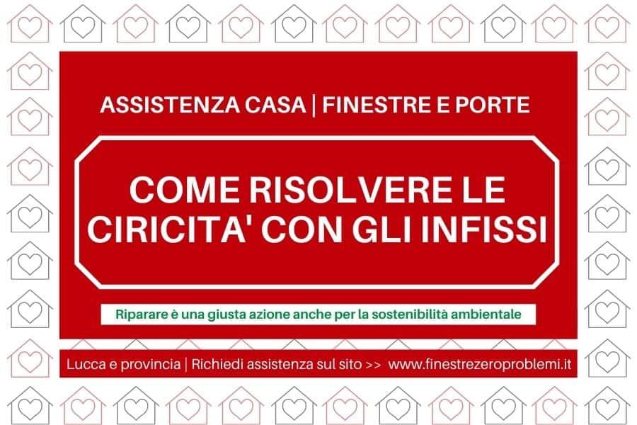 Assistenza serramenti Lucca e provincia